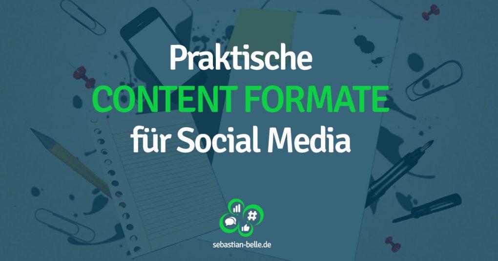 Praktische Content Formate für Social Media • www.sebastian-belle.de