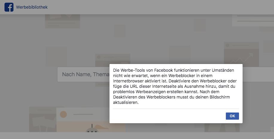 Facebook Werbebibliothek Fehlermeldung bei angeschaltetem Ad Blocker im Browser
